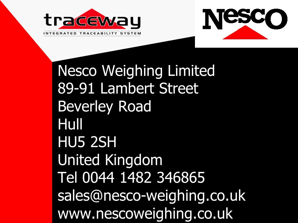 Nesco Weighing Limited 89-91 Lambert Street Beverley Road Hull HU5 2SH United Kingdom Tel 0044 1482 346865 sales@nesco-weighing.co.uk www.nescoweighing.co.uk