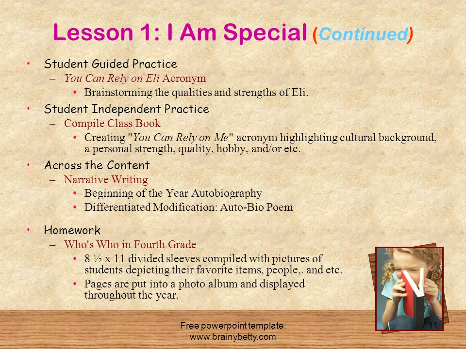 Free powerpoint template: www.brainybetty.com 11 Lesson 1: I Am Special (Continued) Student Guided Practice –You Can Rely on Eli Acronym Brainstorming