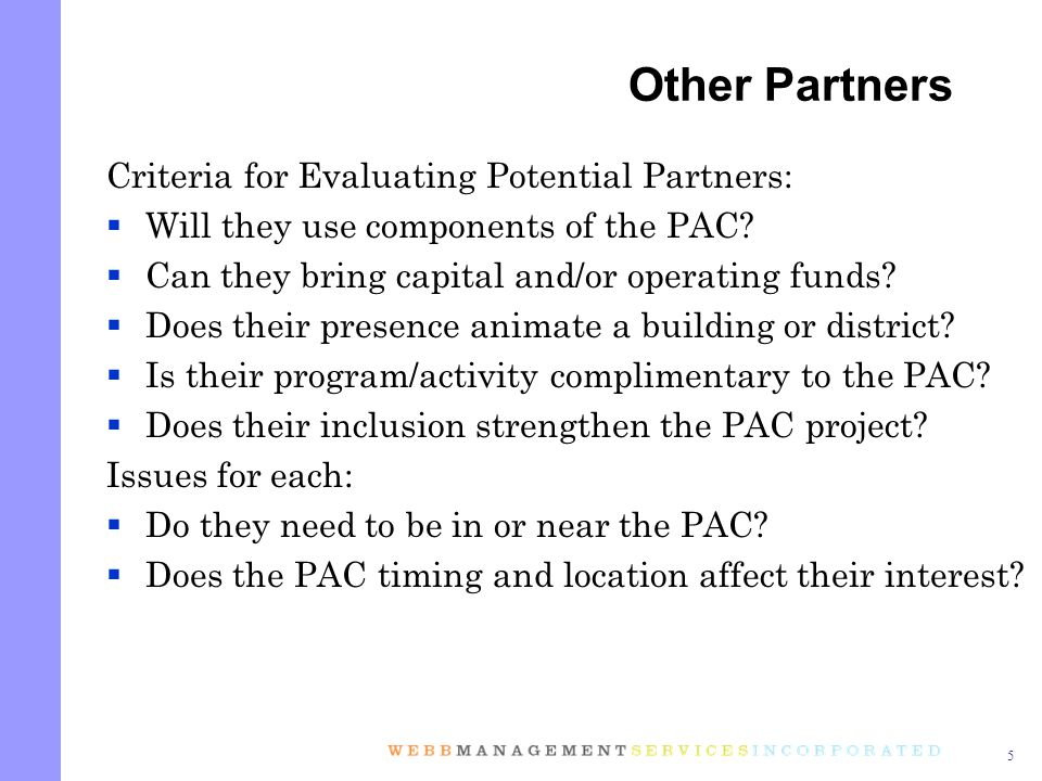 5 Criteria for Evaluating Potential Partners: Will they use components of the PAC.