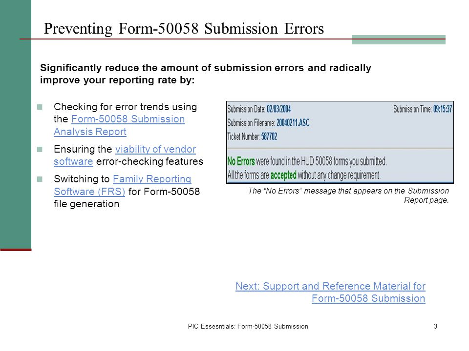PIC Essesntials: Form-50058 Submission Preventing Form-50058 Submission Errors Checking for error trends using the Form-50058 Submission Analysis Repo