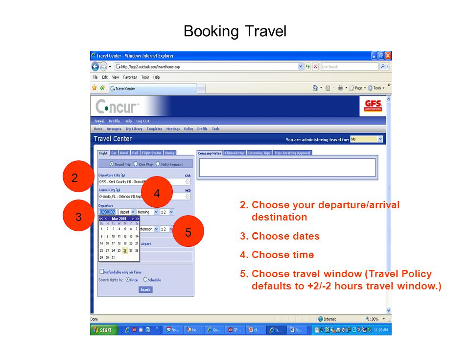 Booking Travel 2.Choose your departure/arrival destination 3.