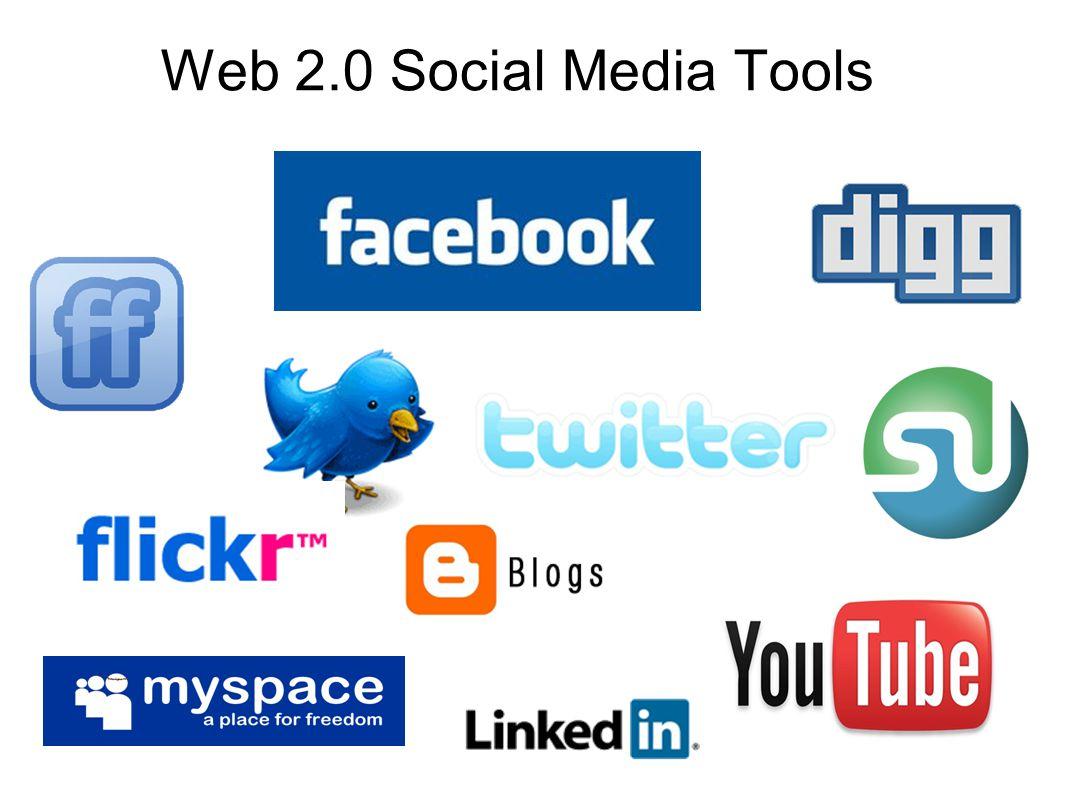 Web 2.0 Social Media Tools