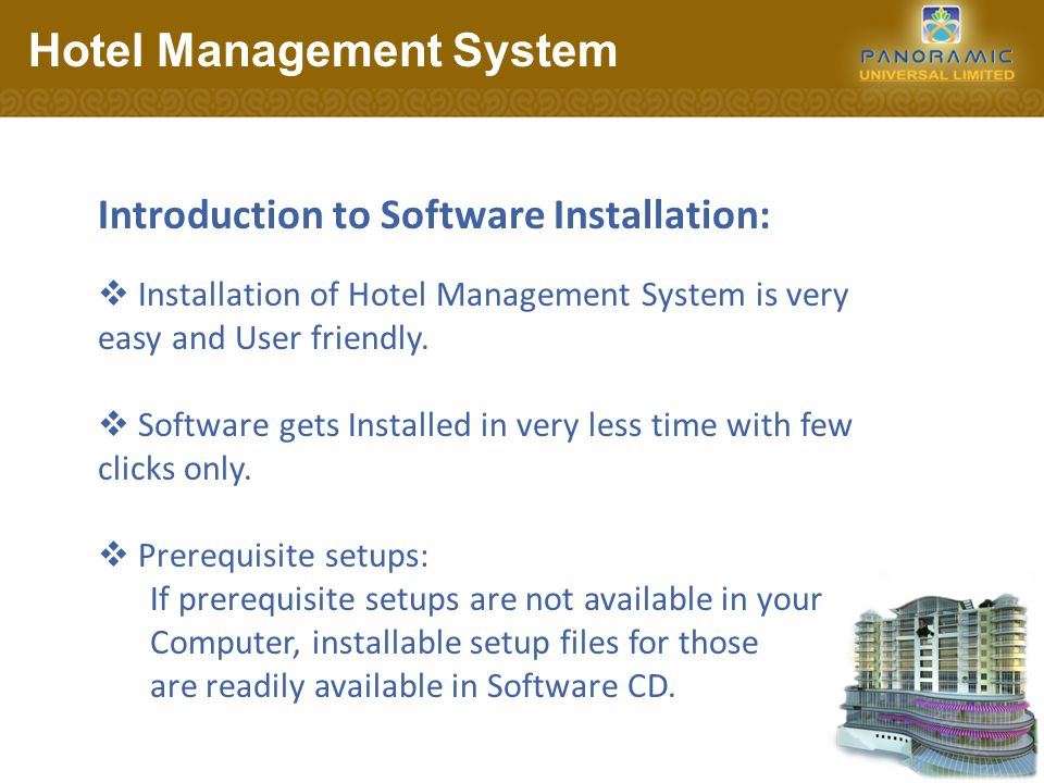 Prerequisites: Following are the prerequisites for Installation of Hotel Management System.