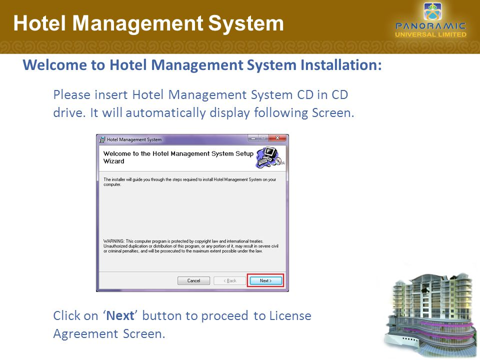 License Agreement Screen: Hotel Management System Clicking Cancel button will discontinue installation.