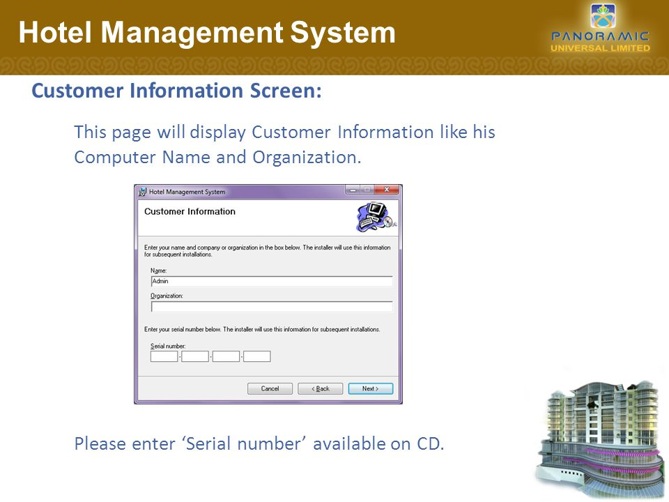 Customer Information Screen: Hotel Management System Please enter Serial number available on CD.