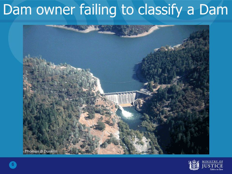 6 Dam owner failing to classify a Dam