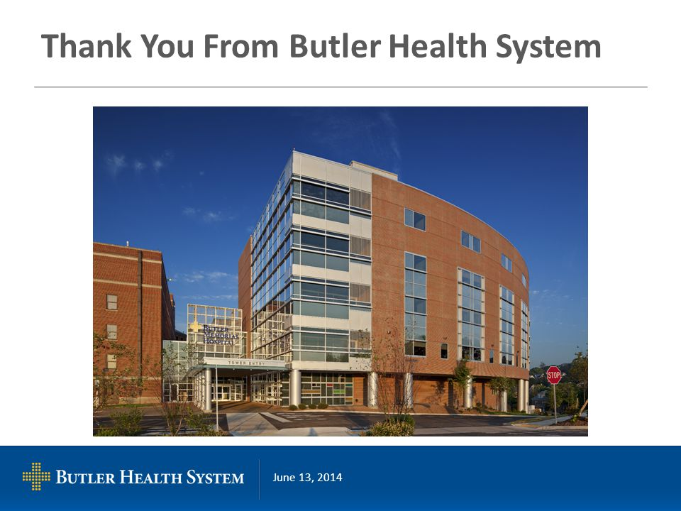 June 13, 2014 Thank You From Butler Health System