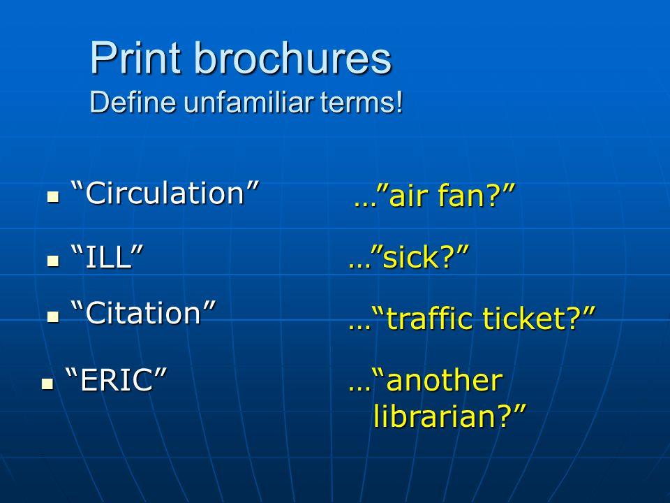 Print brochures (bilingual)