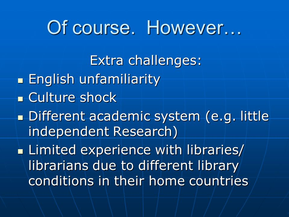 Yes, but dont homegrown, English-speaking U.S. students likewise lack I.L. skills