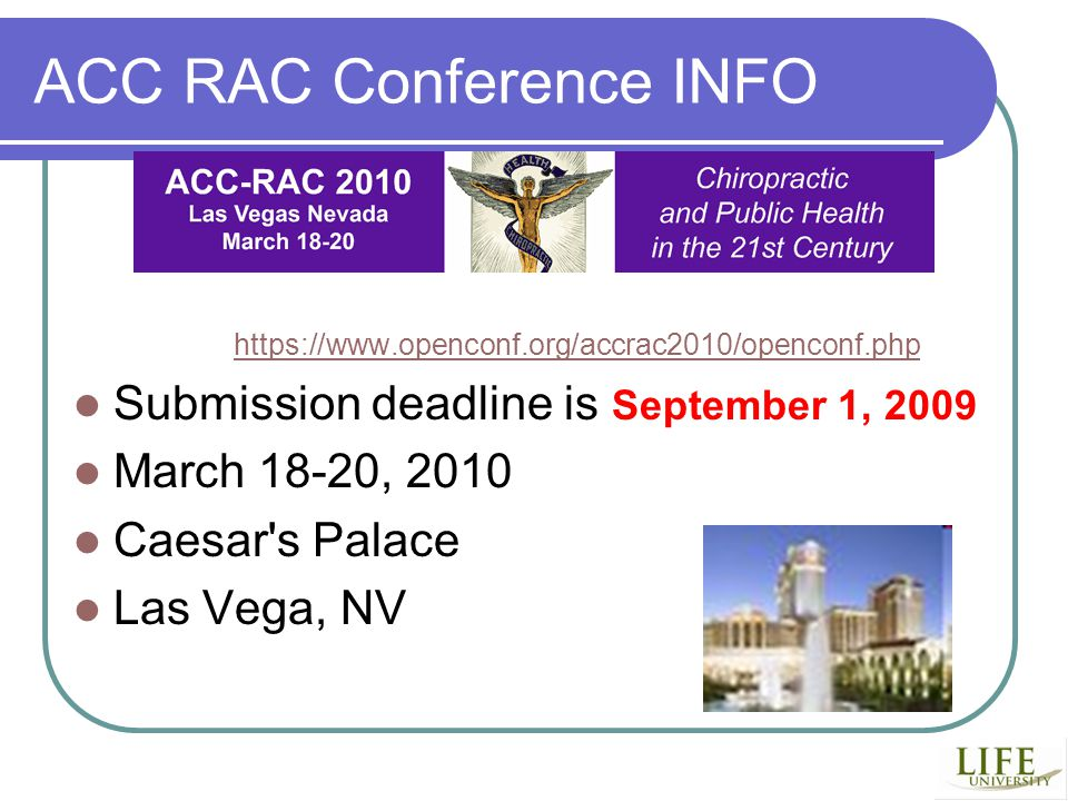 ACC RAC Conference INFO   Submission deadline is September 1, 2009 March 18-20, 2010 Caesar s Palace Las Vega, NV