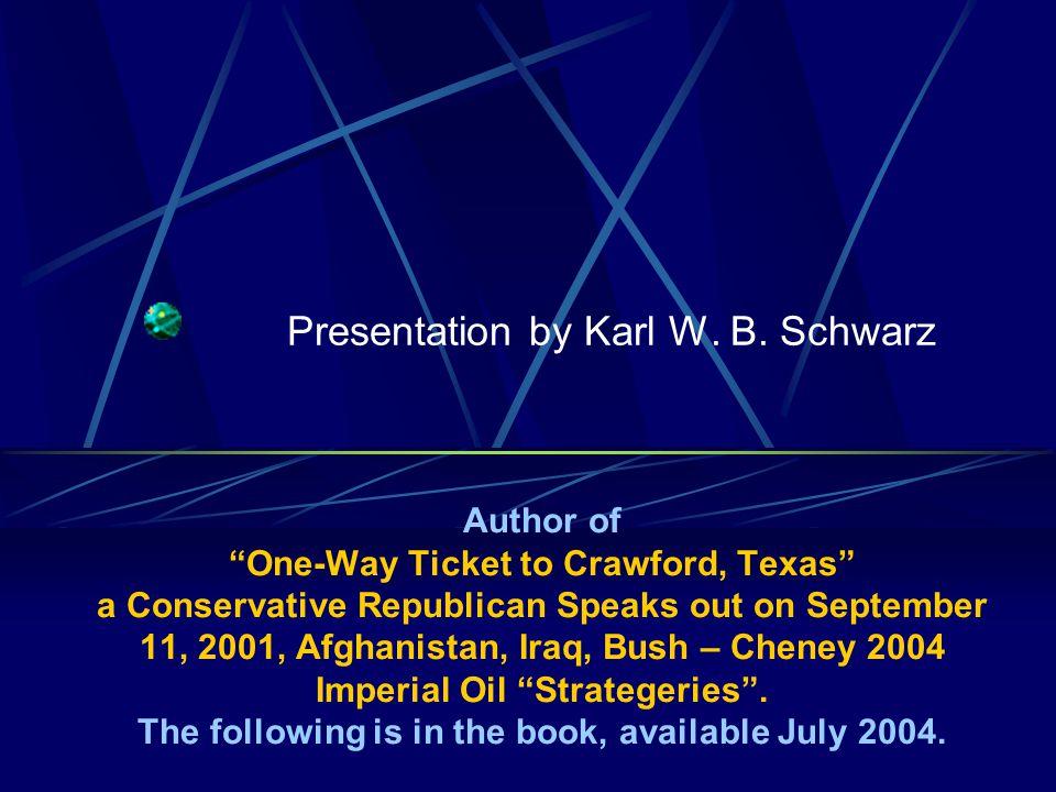 Presentation by Karl W.B.