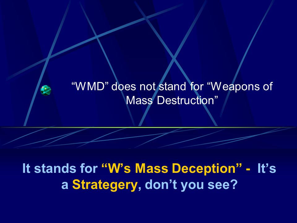 Who is blocking the Iraq WMD, imminent threat lies.
