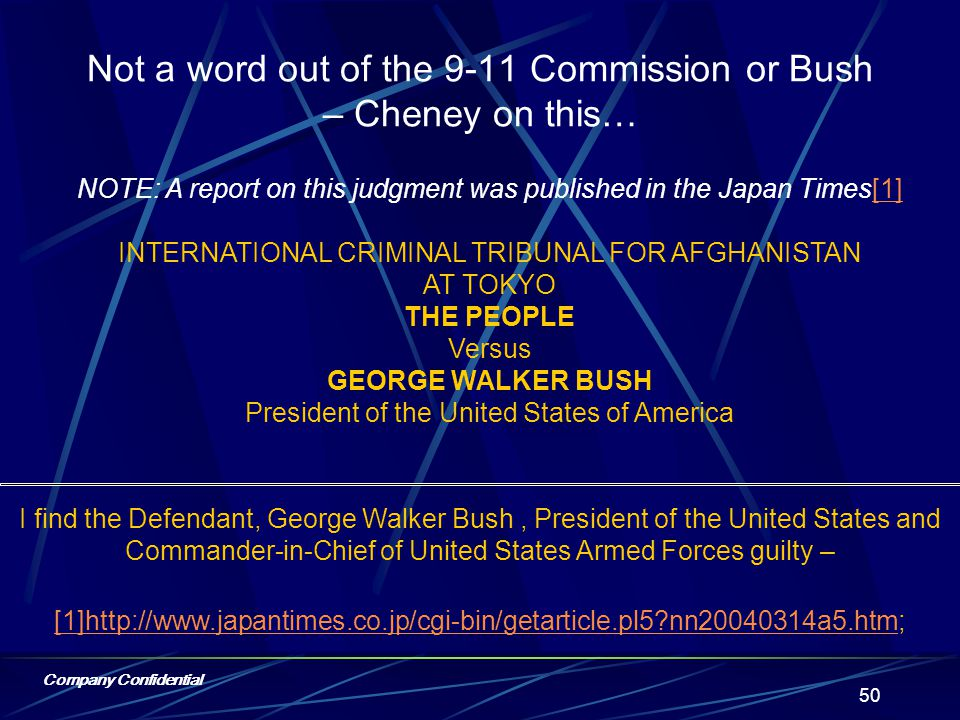 Not a word out of the 9-11 Commission… about how our use of military force was needed to breach the contract & get this deal under the control of Bush – Cheney and their rich bastard friends that care more about oil, gas & money than human life.