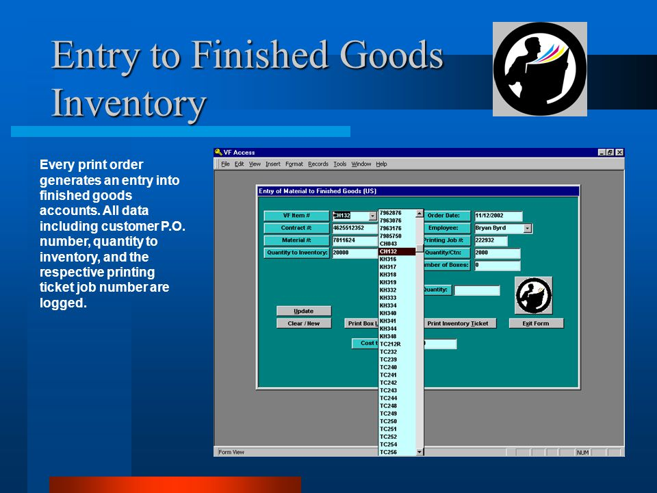 Entry to Finished Goods Inventory Every print order generates an entry into finished goods accounts.