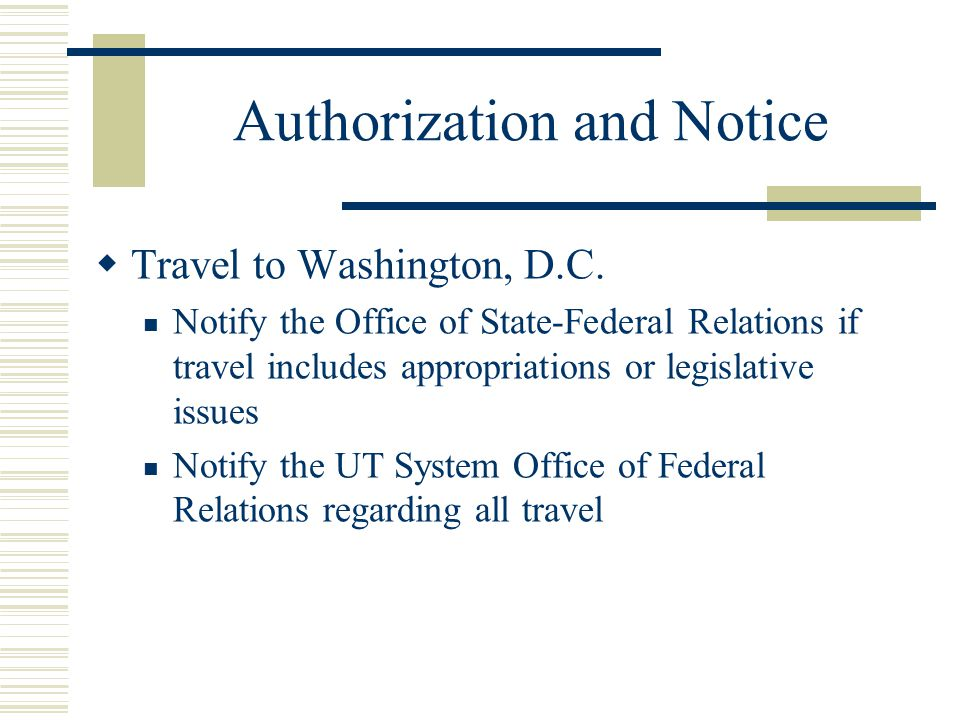 Authorization and Notice Travel to Washington, D.C.