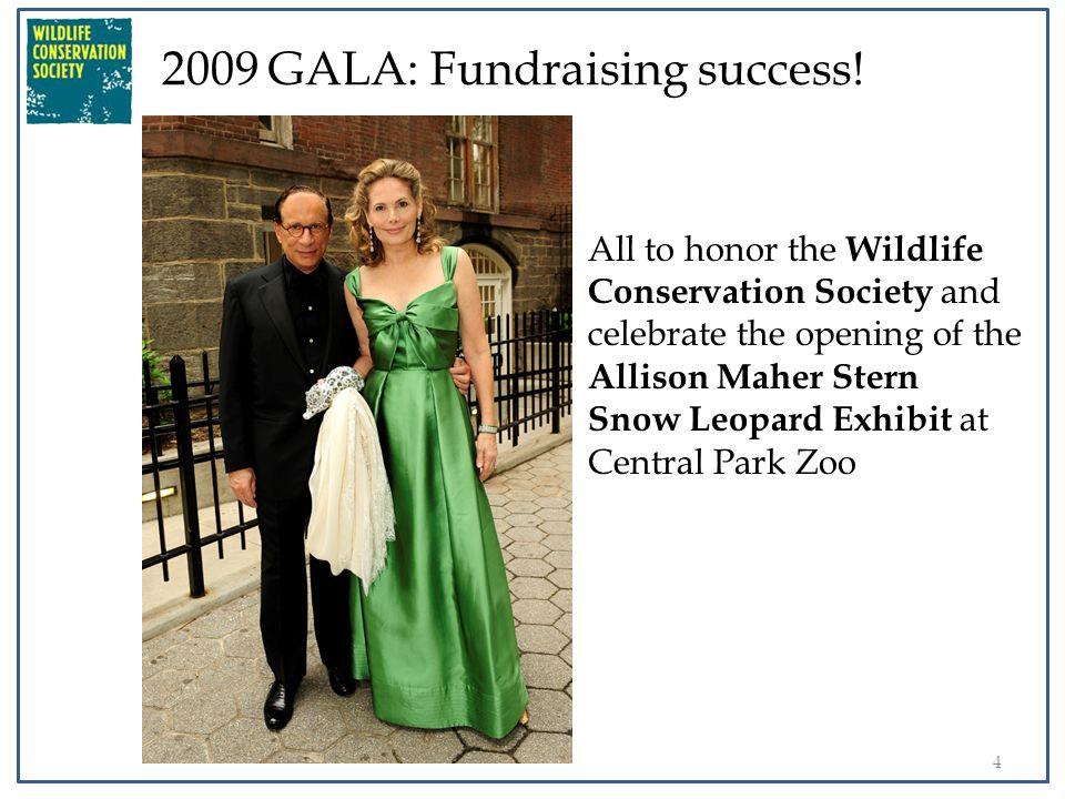 5 2009 GALA: Fundraising success.