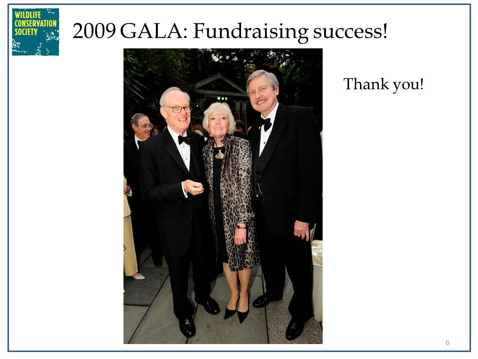 6 2009 GALA: Fundraising success! Thank you!