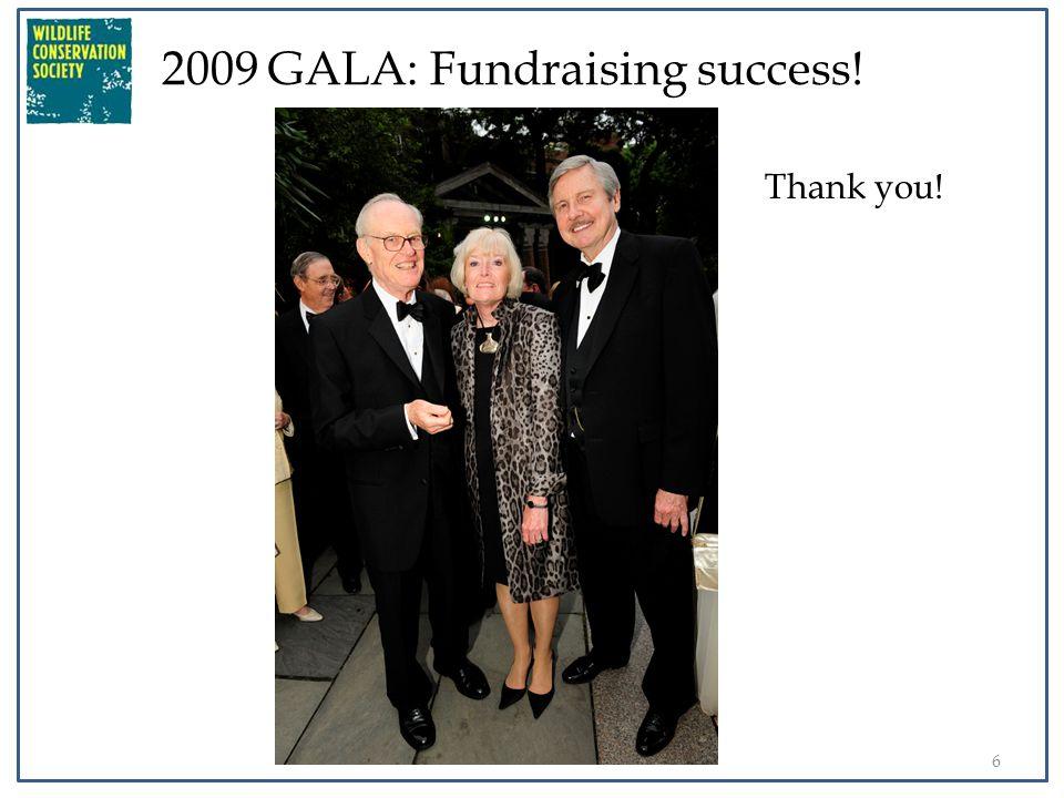 7 2009 GALA: Fundraising success! Thank you!