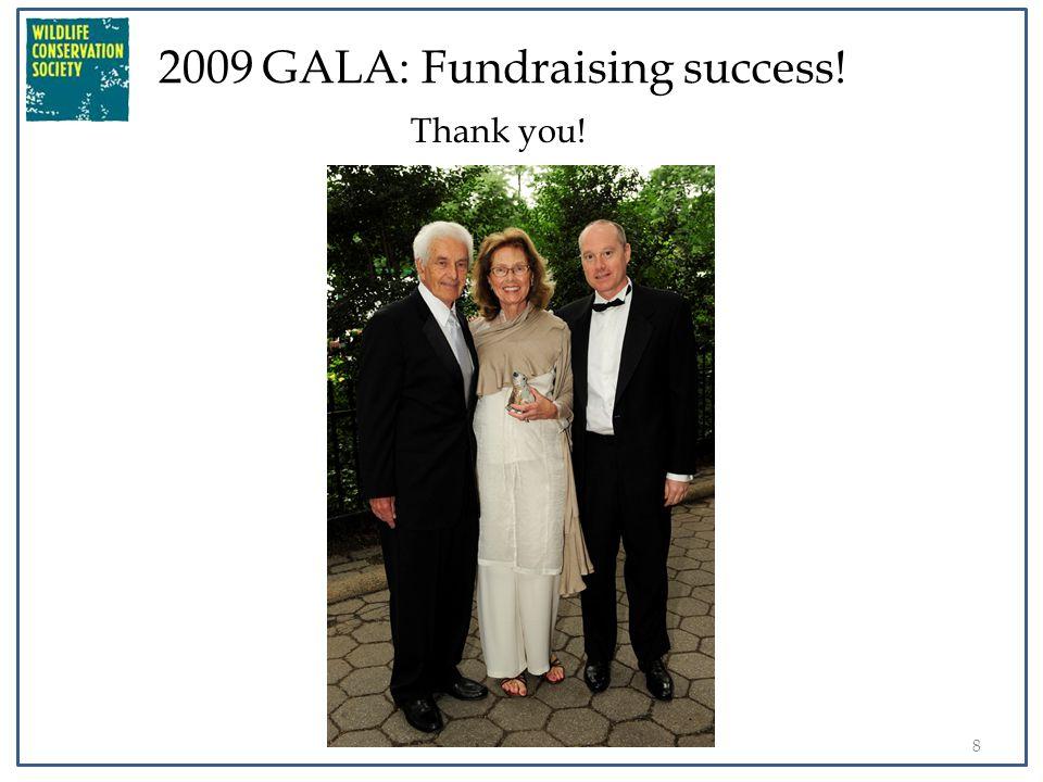 9 2009 GALA: Fundraising success! Thank you!