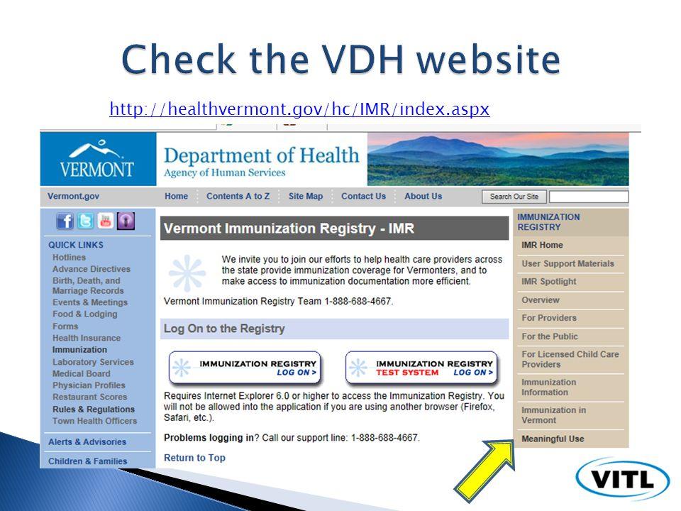 http://healthvermont.gov/hc/IMR/index.aspx