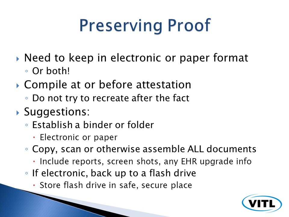 Need to keep in electronic or paper format Or both.