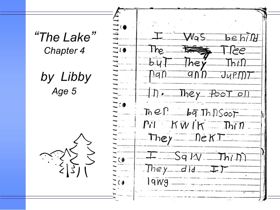 The Lake Chapter 4 by Libby Age 5