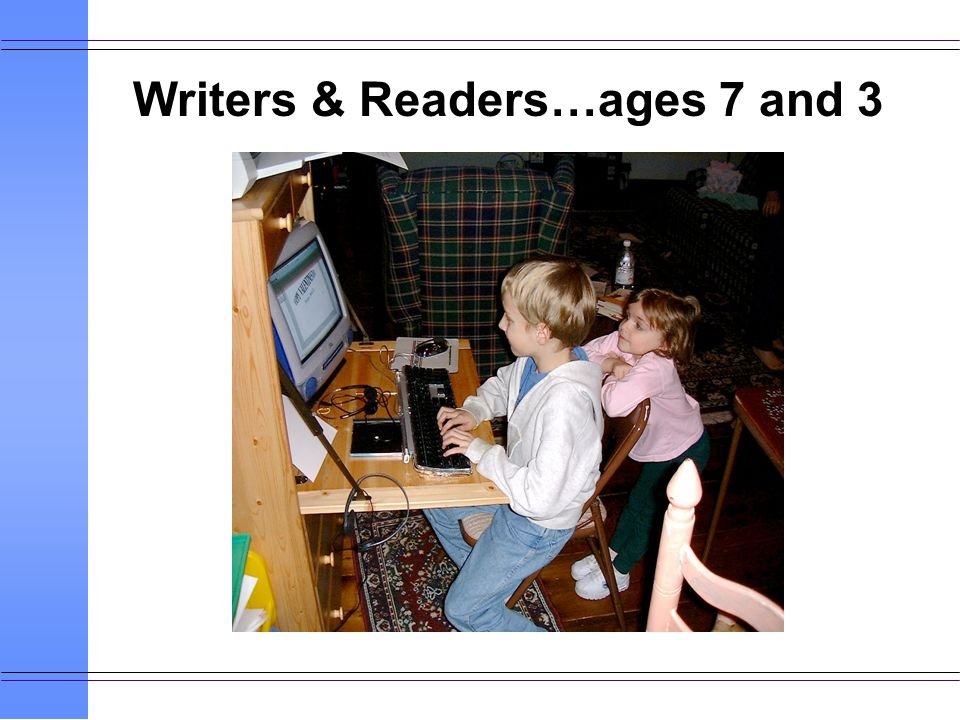 Writers & Readers…ages 7 and 3