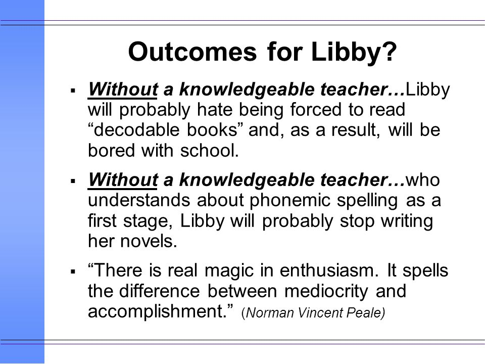 Outcomes for Libby.