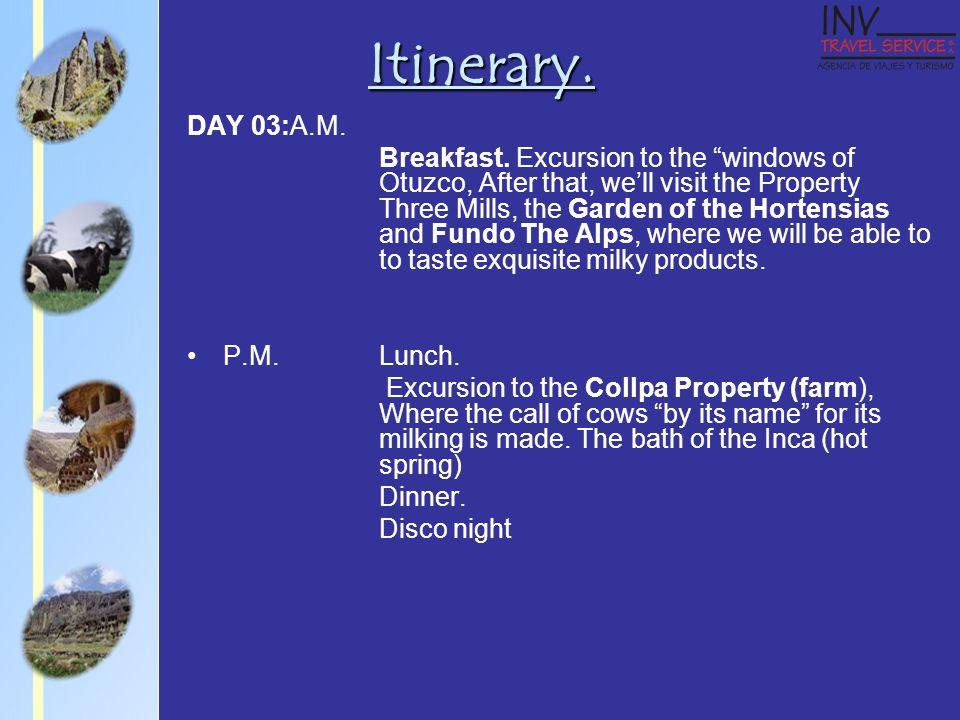 DAY 03:A.M. Breakfast.