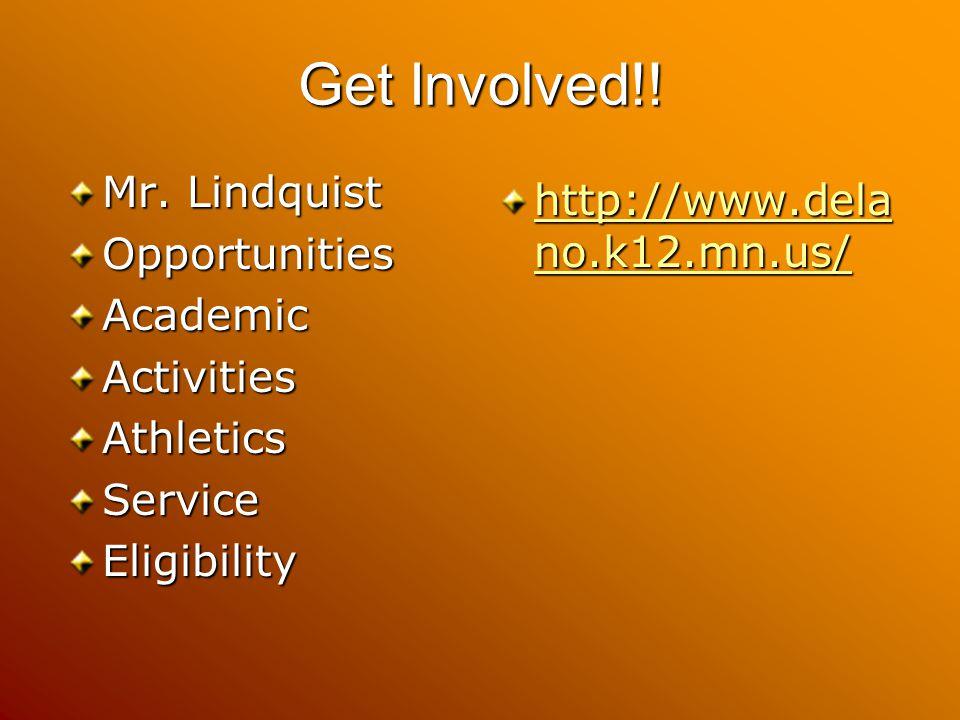 Get Involved!. Mr.