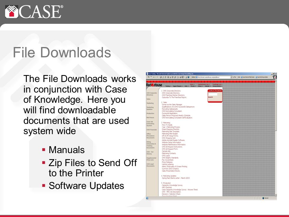 File Downloads The File Downloads works in conjunction with Case of Knowledge.