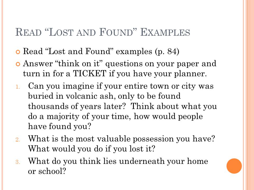 R EAD L OST AND F OUND E XAMPLES Read Lost and Found examples (p.