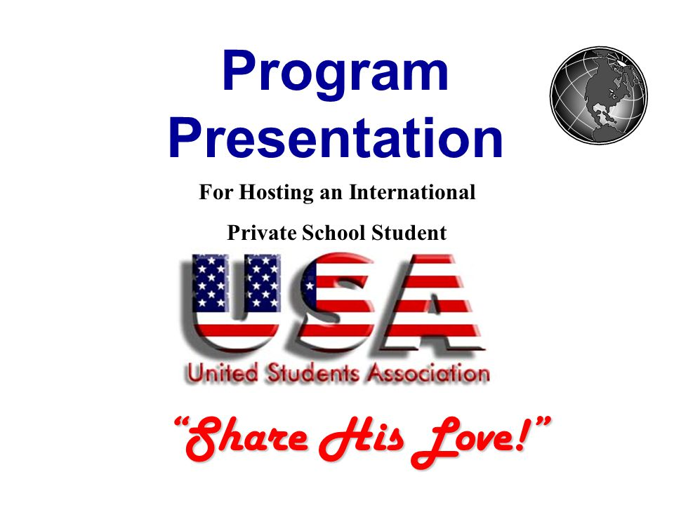 Program Presentation Share His Love! For Hosting an International Private School Student