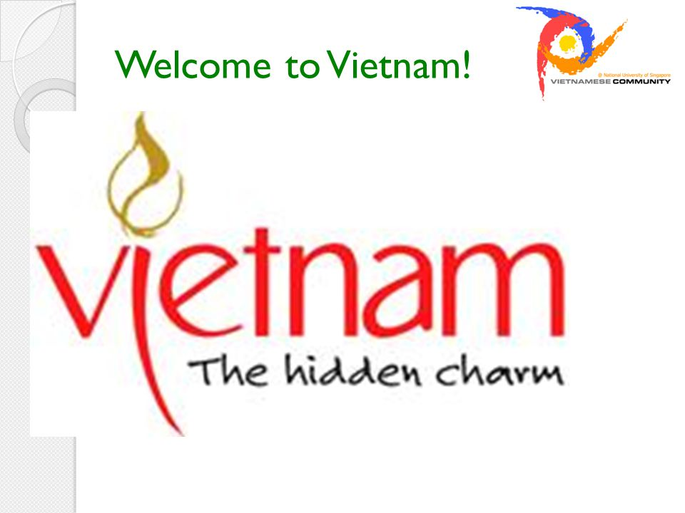 Welcome to Vietnam!