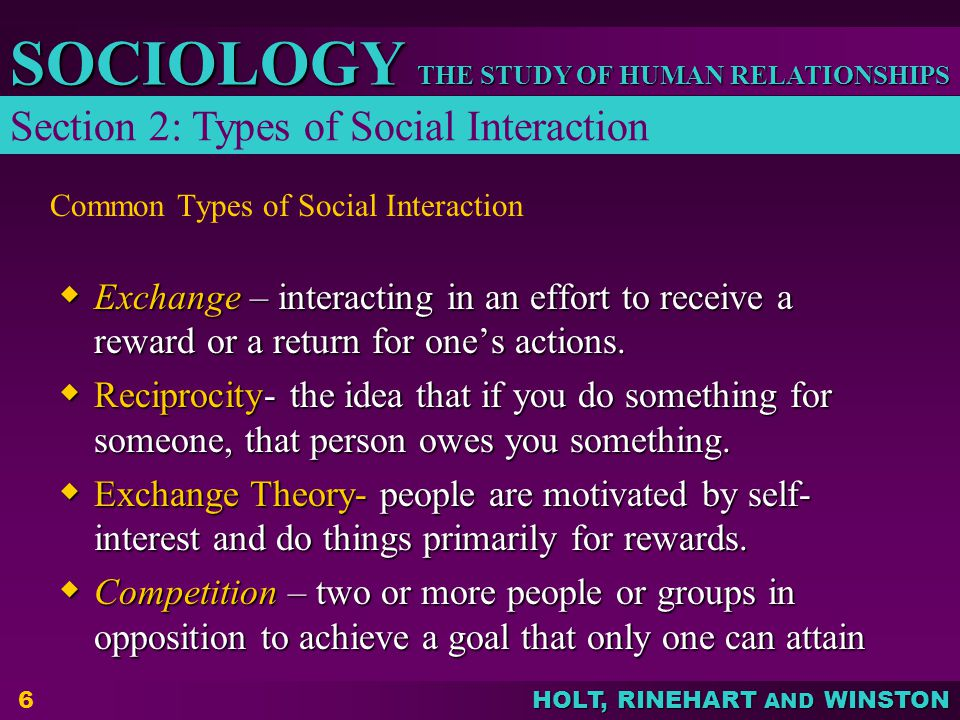 THE STUDY OF HUMAN RELATIONSHIPS SOCIOLOGY HOLT, RINEHART AND WINSTON E Communities- interaction on web E Communities- interaction on web Social Networks- Facebook, Twitter Social Networks- Facebook, Twitter Groupthink-self deceptive thinking that is based on conformity to group beliefs, and created for group pressure to conform.