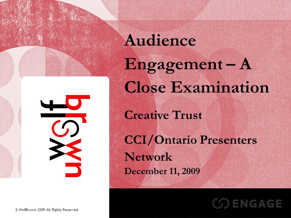 42 Audience Engagement – A Close Examination Summary