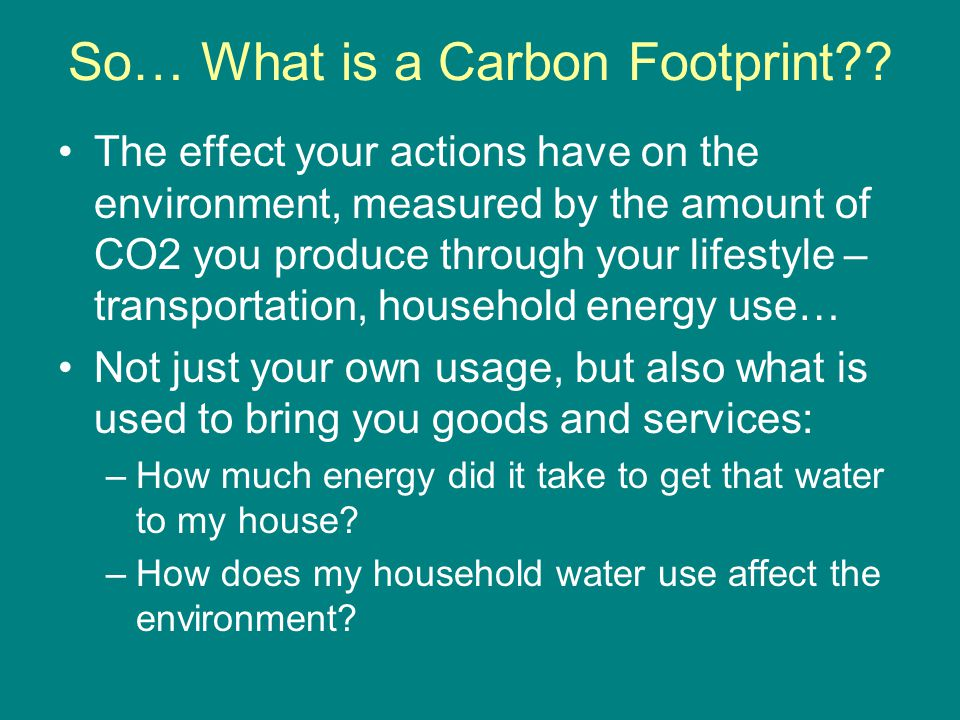 So… What is a Carbon Footprint .