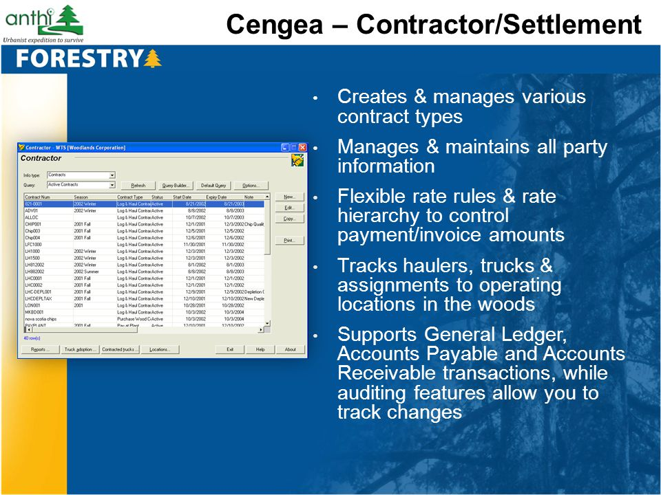 Cengea – Contractor/Settlement Creates & manages various contract types Manages & maintains all party information Flexible rate rules & rate hierarchy