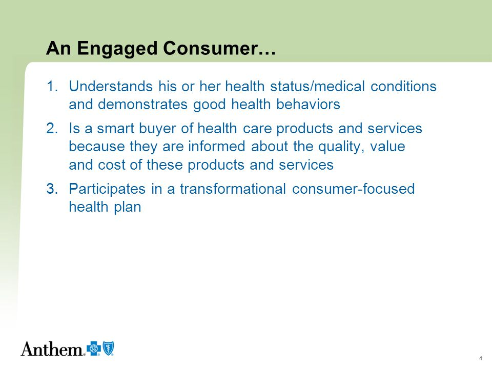 5 How Do Consumers Use Health Care.Consumers today are passive.