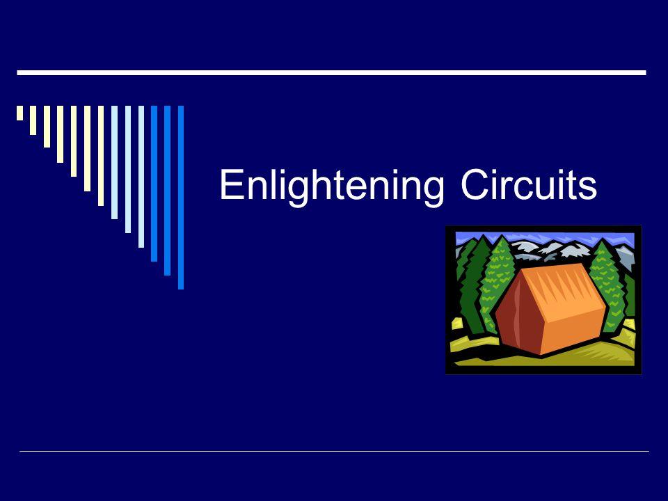 Enlightening Circuits