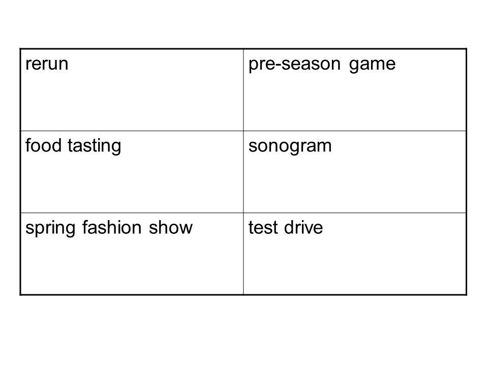 rerunpre-season game food tastingsonogram spring fashion showtest drive