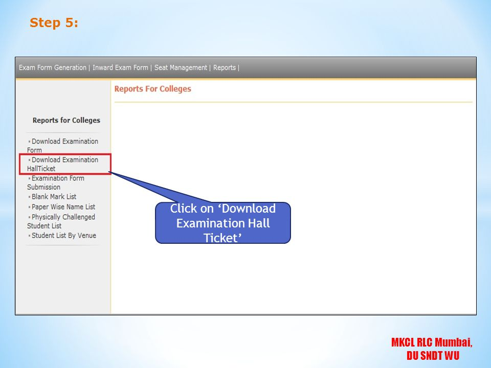 MKCL RLC Mumbai, DU SNDT WU Step 5: Click on Download Examination Hall Ticket