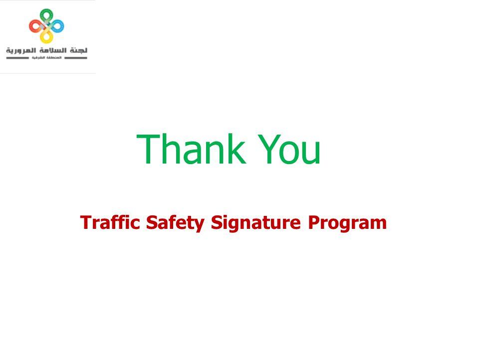 Thank You Traffic Safety Signature Program