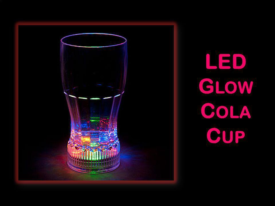LED G LOW C OLA C UP