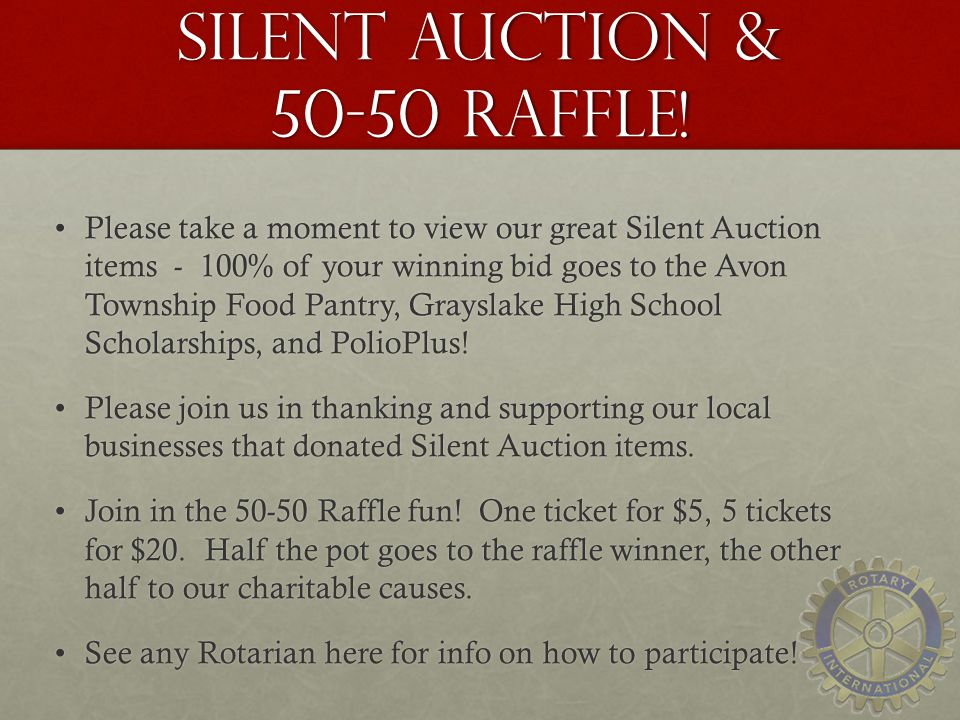 Silent Auction & 50-50 Raffle.