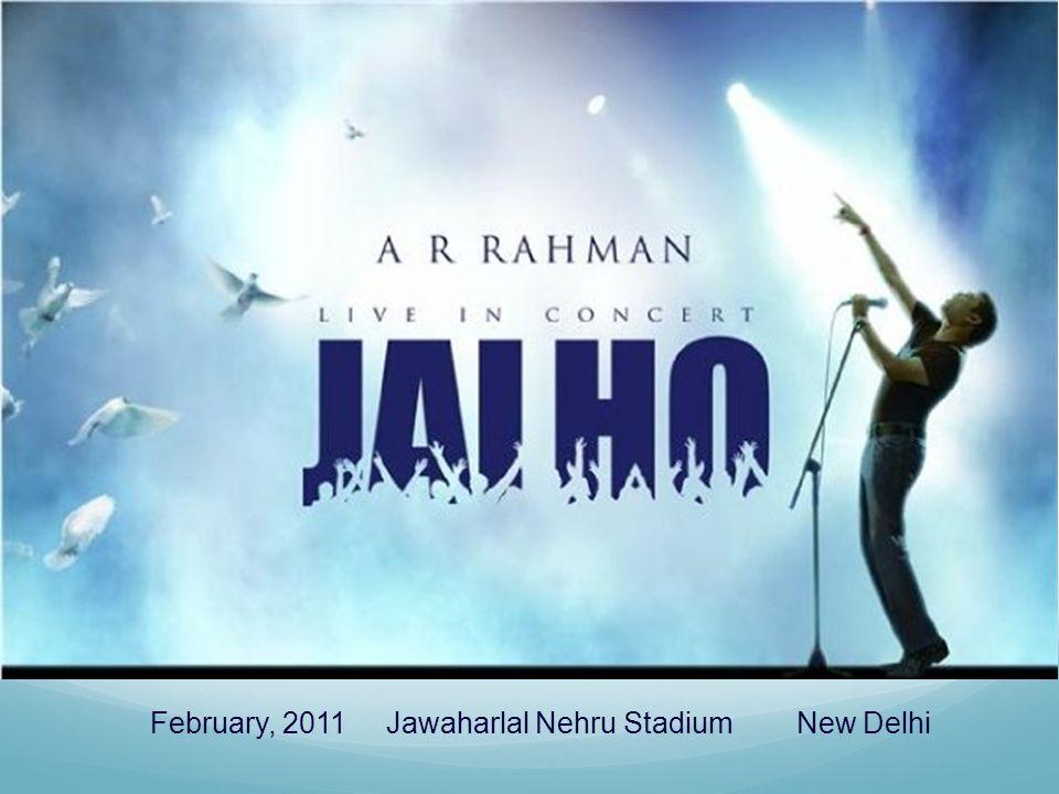 February, 2011 Jawaharlal Nehru Stadium New Delhi