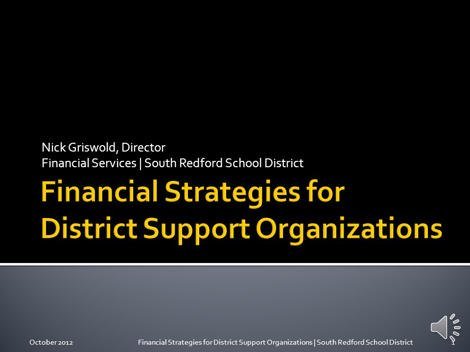 October 2012Financial Strategies for District Support Organizations | South Redford School District11