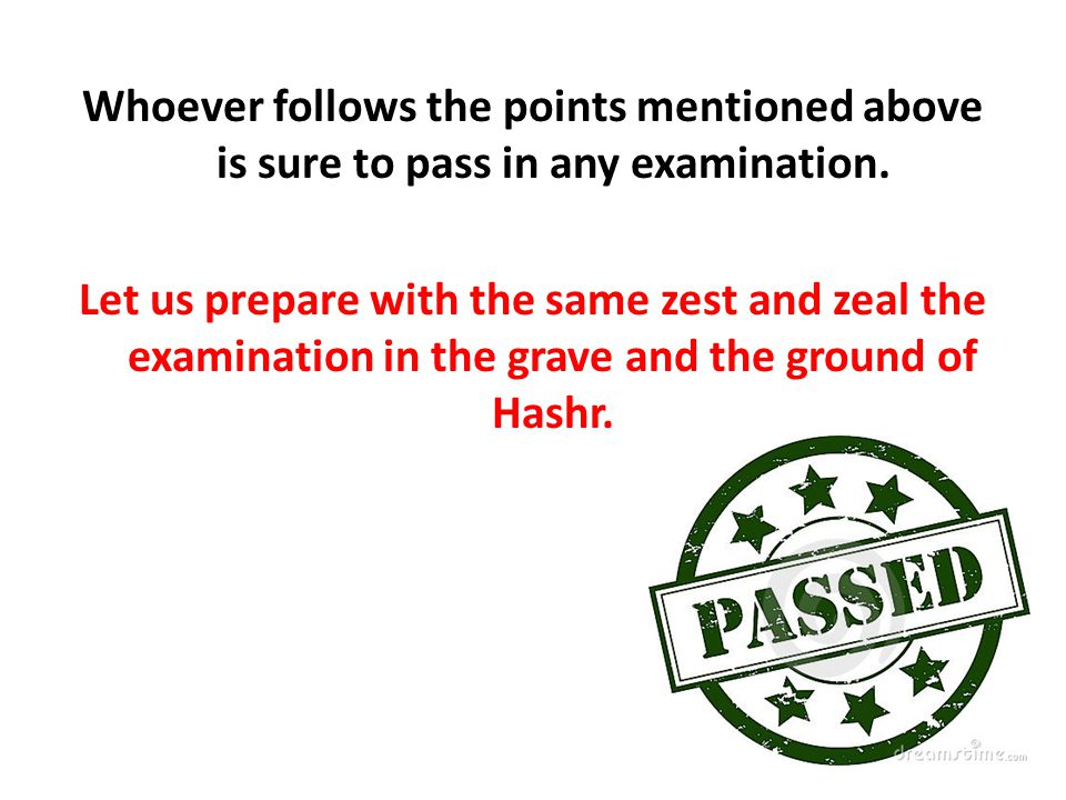 Whoever follows the points mentioned above is sure to pass in any examination.