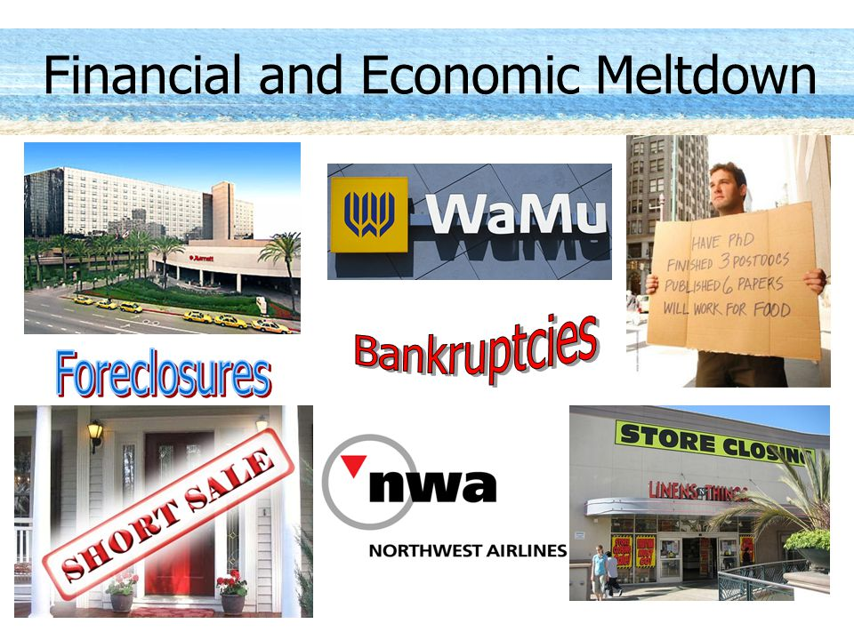 Financial and Economic Meltdown
