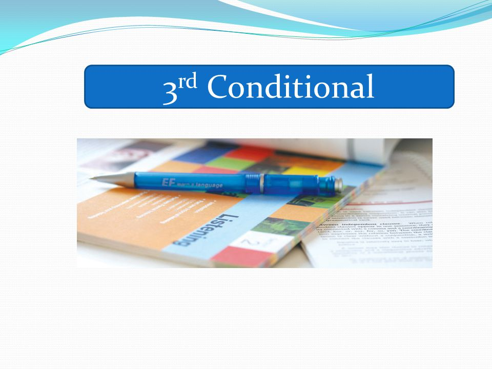 3 rd Conditional